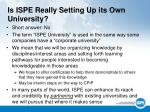 is ispe really setting up its own university