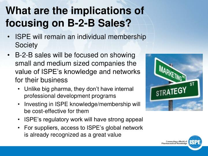 What are the implications of focusing on B-2-B Sales?