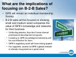 what are the implications of focusing on b 2 b sales