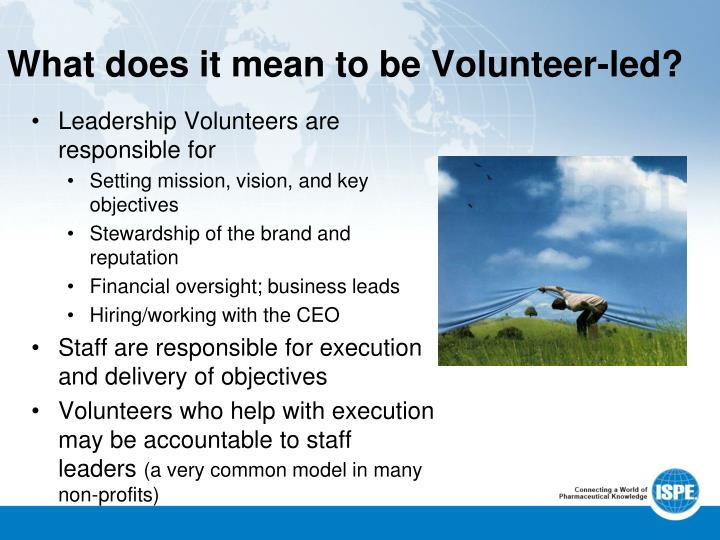What does it mean to be Volunteer-led?
