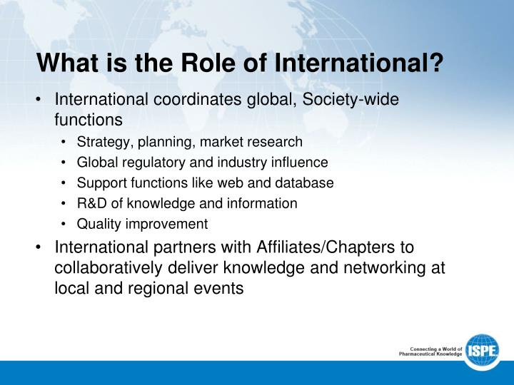 What is the Role of International?