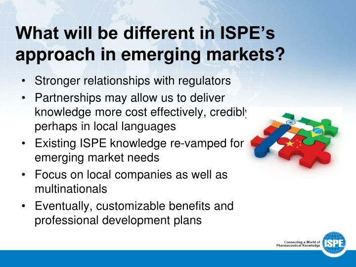 What will be different in ISPE's approach in emerging markets?