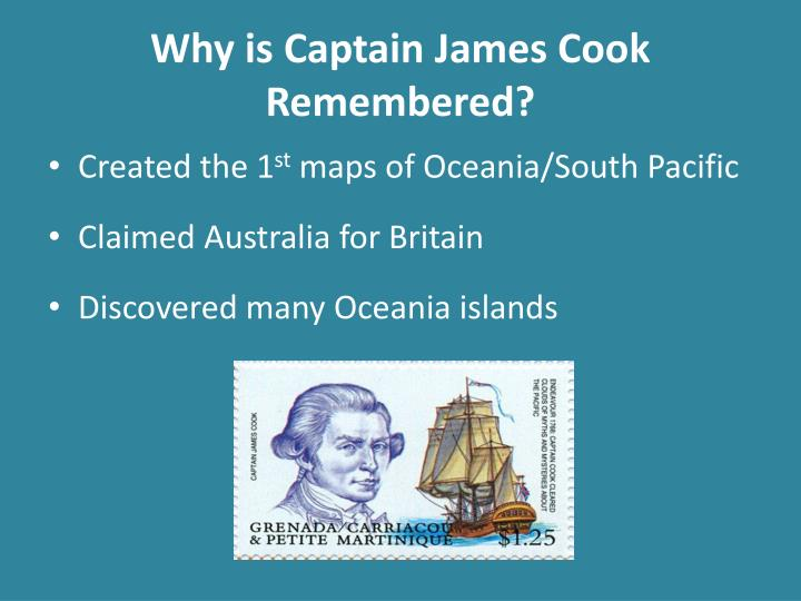 Why is Captain James Cook Remembered?