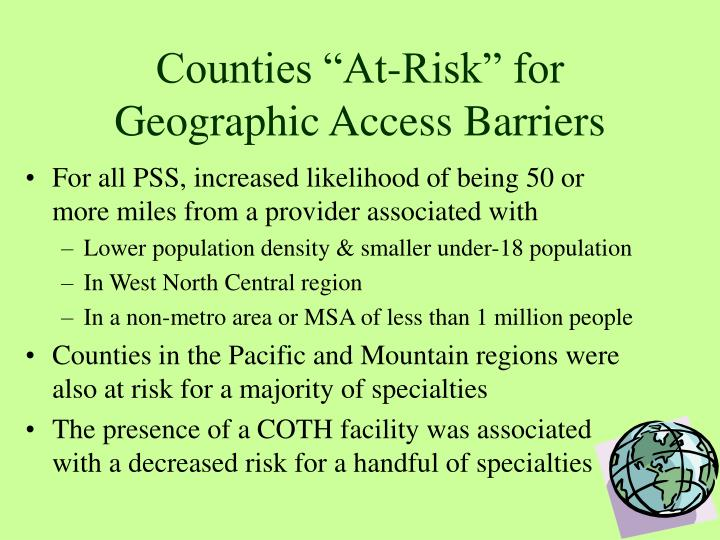 "Counties ""At-Risk"" for Geographic Access Barriers"