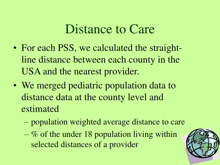 Distance to Care