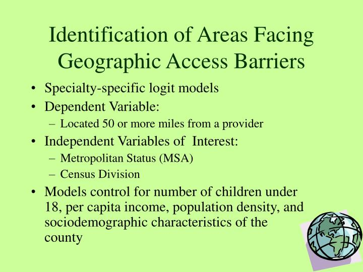 Identification of Areas Facing Geographic Access Barriers