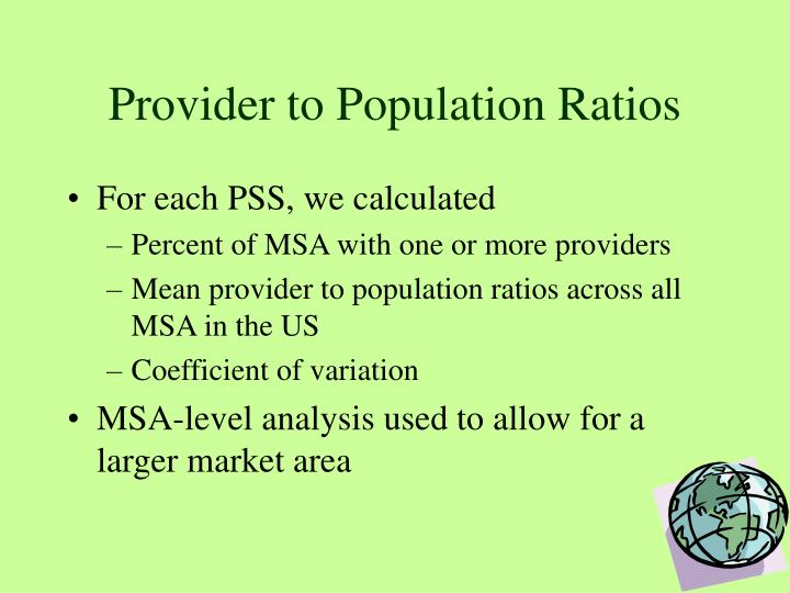 Provider to Population Ratios
