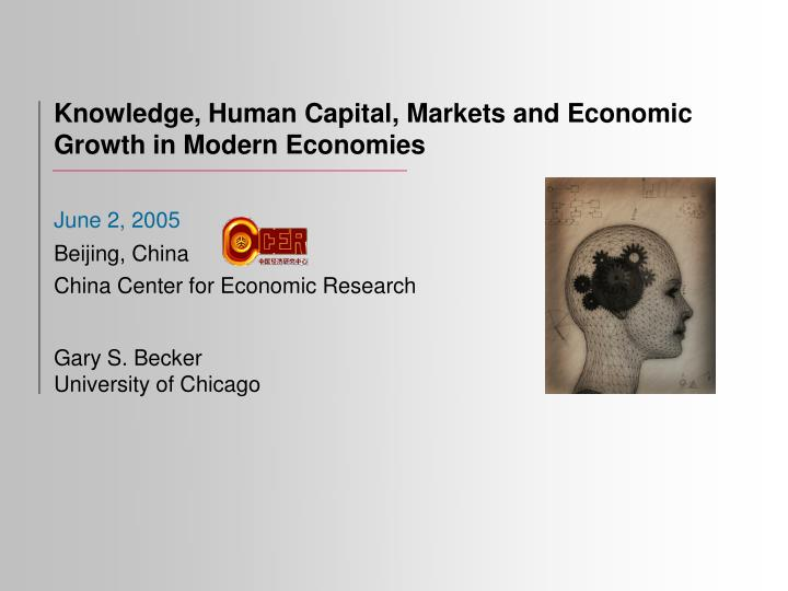 knowledge human capital markets and economic growth in modern economies