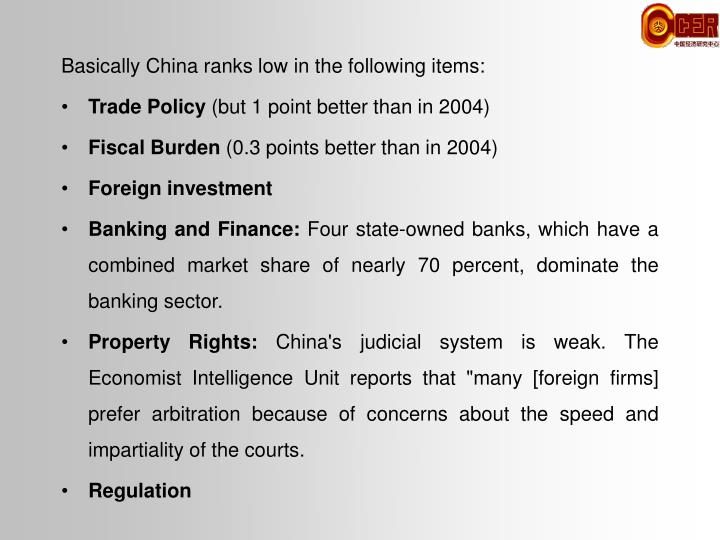 Basically China ranks low in the following items: