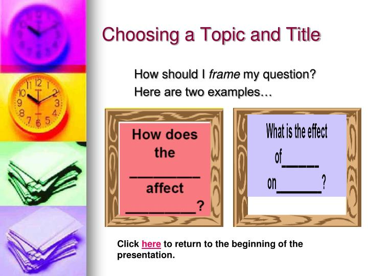 Choosing a Topic and Title