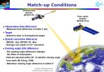 match up conditions
