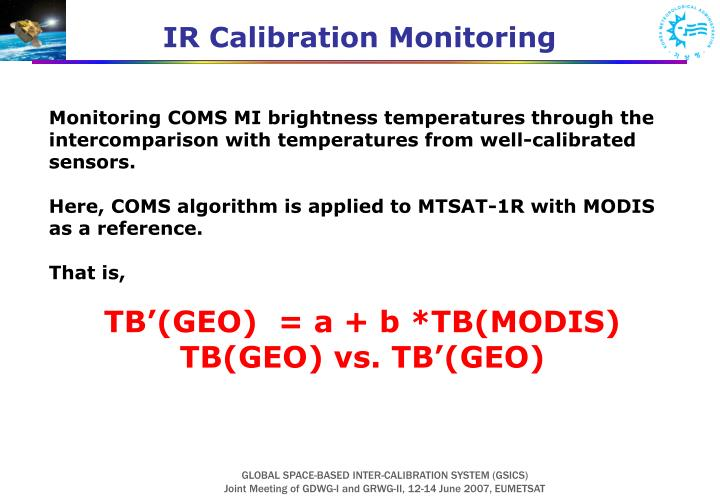 IR Calibration Monitoring
