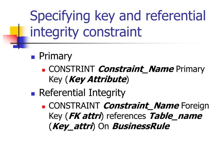 Ppt integrity powerpoint presentation id 3997232 - Alter table add constraint primary key ...