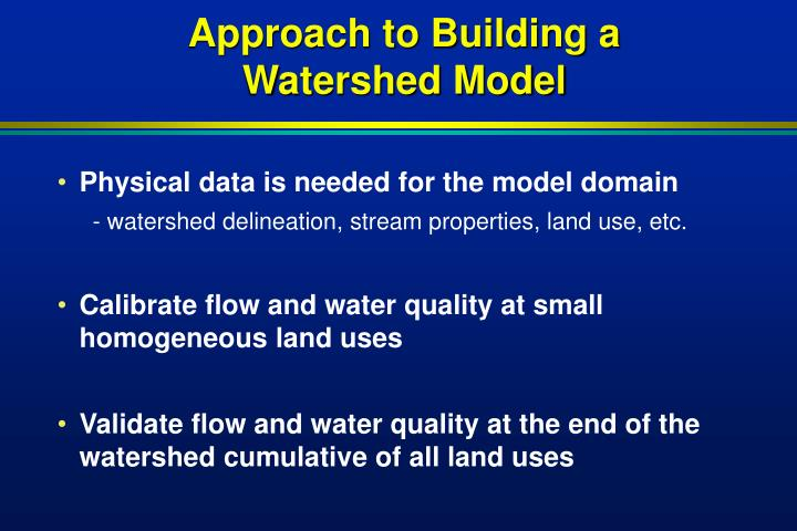 Approach to Building a Watershed Model