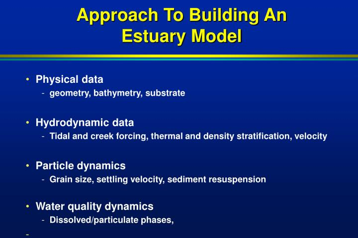 Approach To Building An Estuary Model