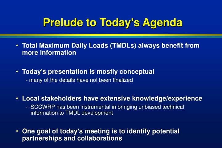 Prelude to today s agenda