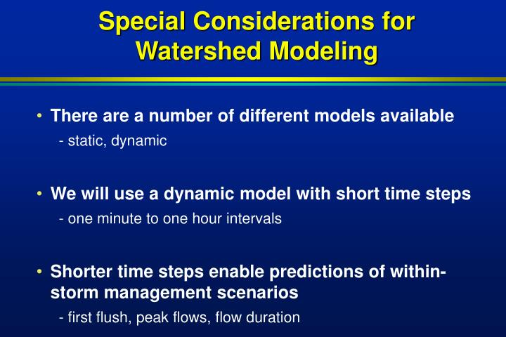 Special Considerations for Watershed Modeling