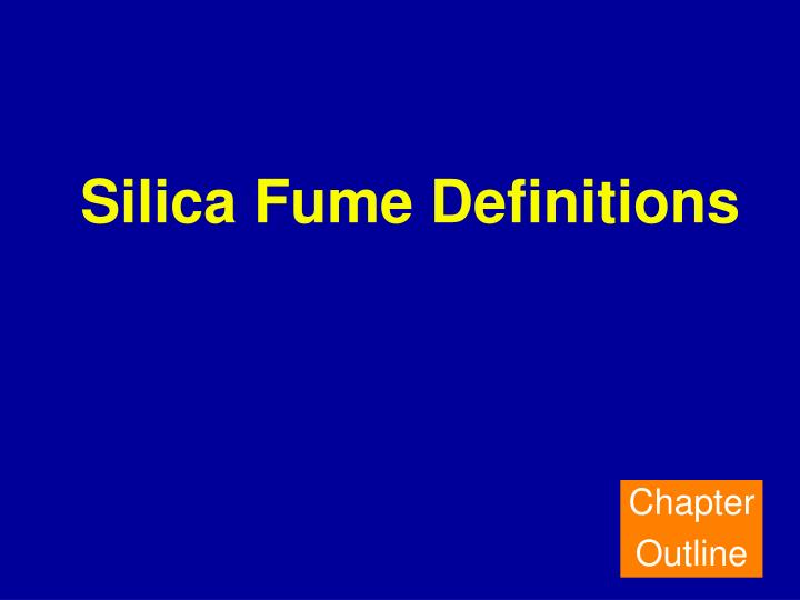 Silica Fume Definitions