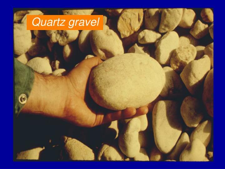 Quartz gravel