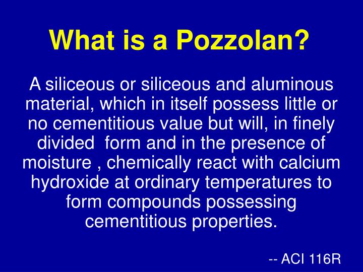 What is a Pozzolan?