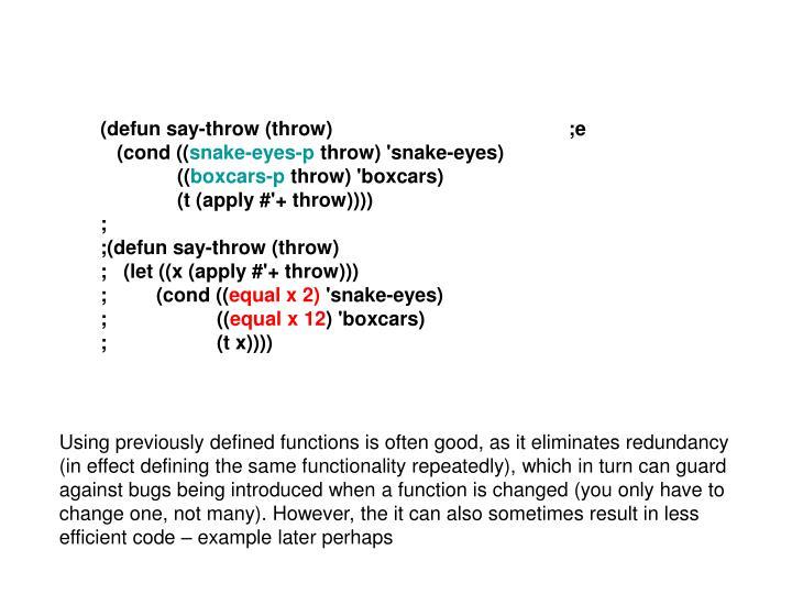 (defun say-throw (throw)                                           ;e