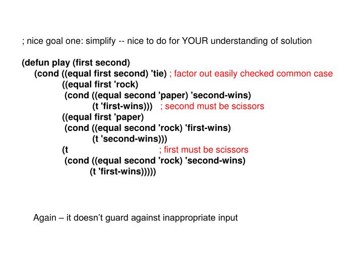 ; nice goal one: simplify -- nice to do for YOUR understanding of solution