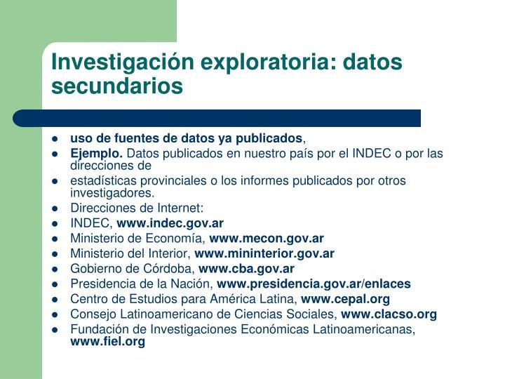 Investigación exploratoria: datos secundarios