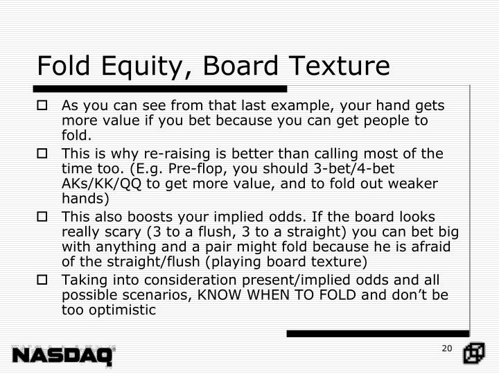 Fold Equity, Board Texture