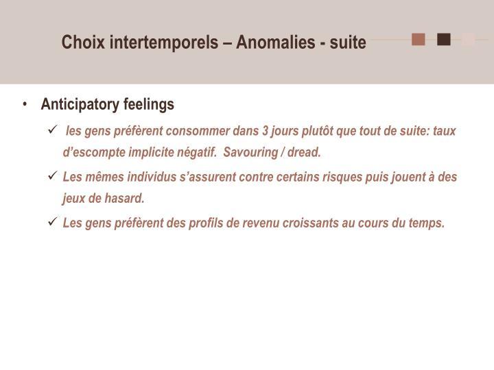 Choix intertemporels – Anomalies - suite