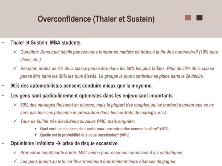 Overconfidence (Thaler et Sustein)