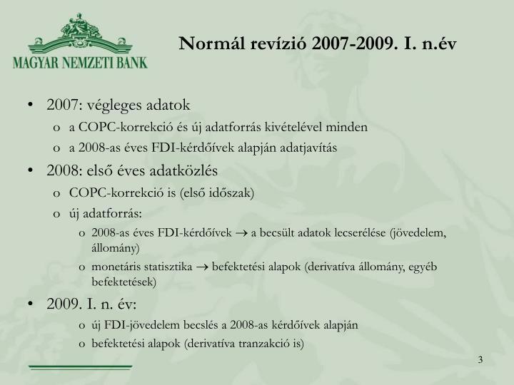 Normál revízió 2007-2009. I. n.év