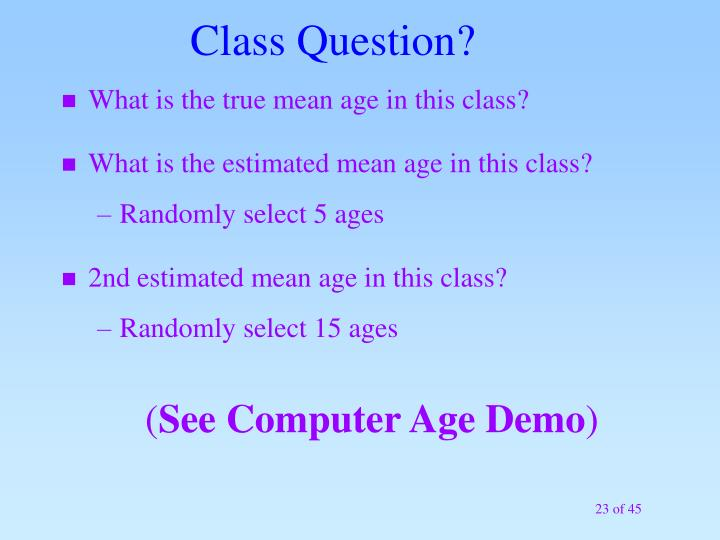 What is the true mean age in this class?