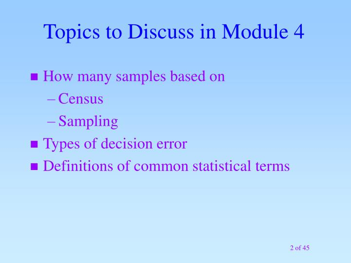 Topics to Discuss in Module 4