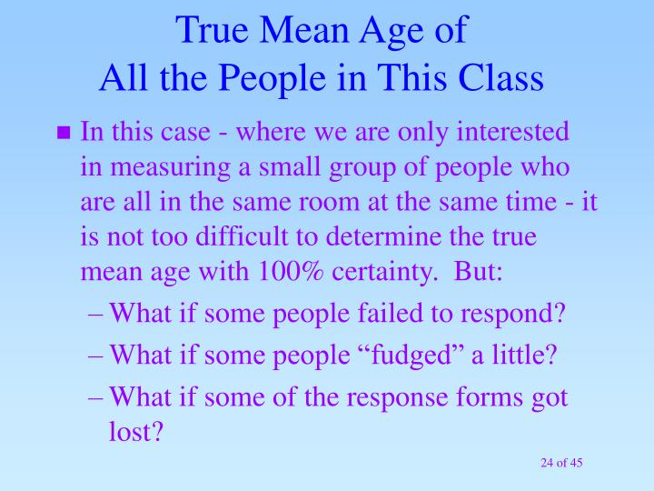 True Mean Age of