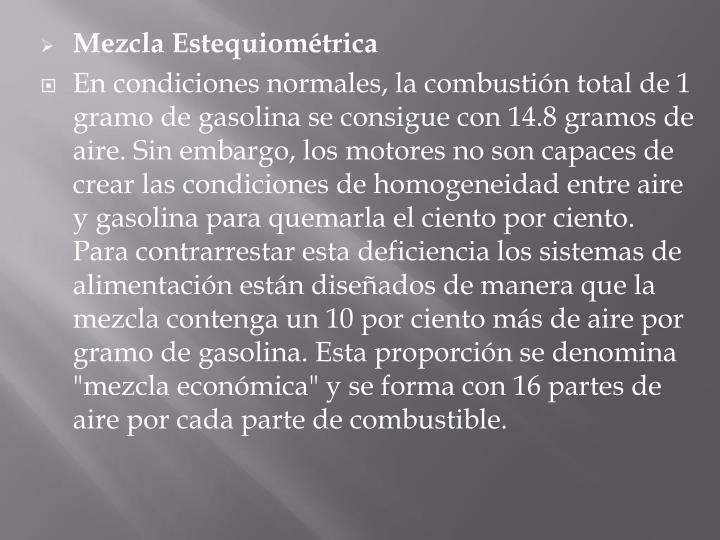 Mezcla Estequiométrica