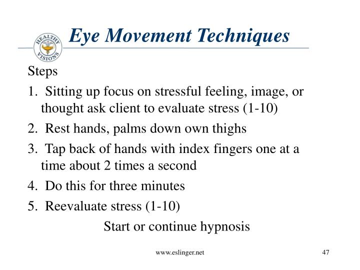 Eye Movement Techniques