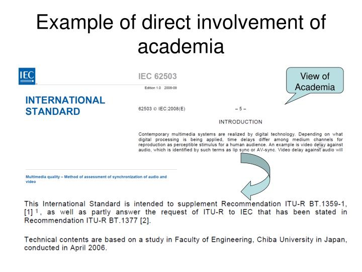 Example of direct involvement of academia