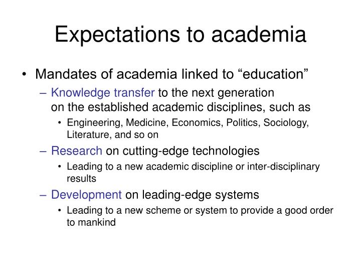 Expectations to academia