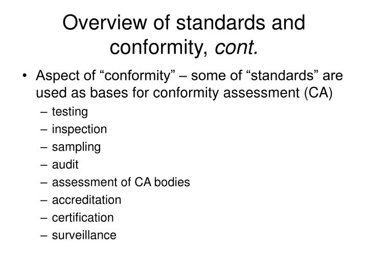 Overview of standards and conformity,