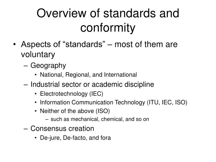 Overview of standards and conformity