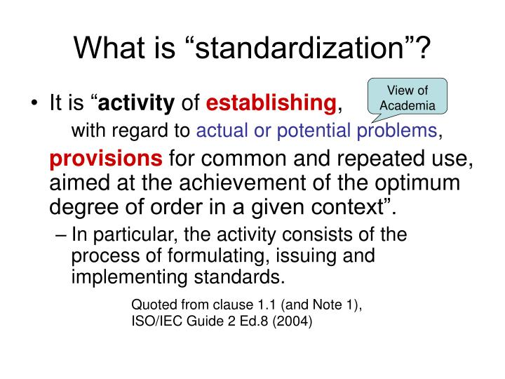 "What is ""standardization""?"