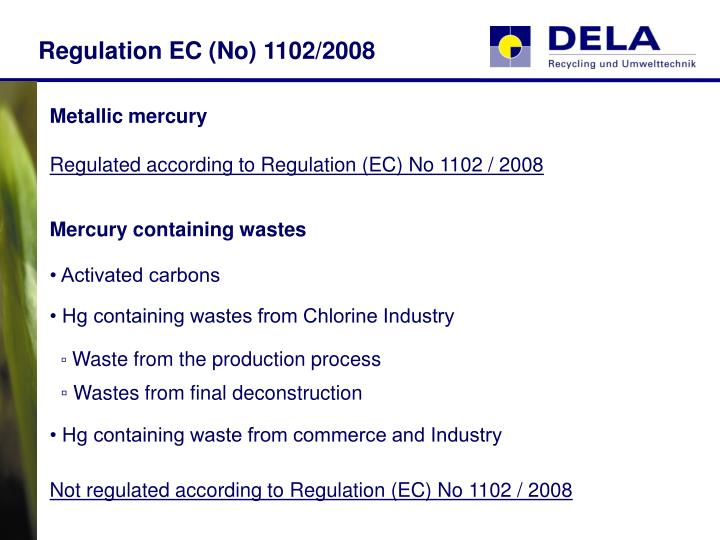 Regulation EC (No) 1102/2008
