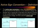 active sign convention definition