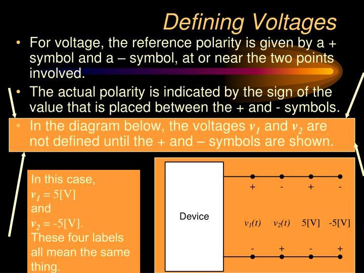 Defining Voltages