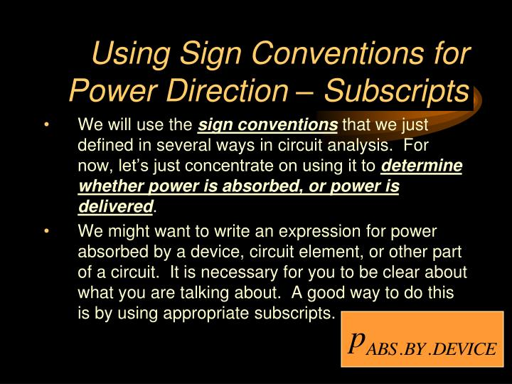 Using Sign Conventions for Power Direction – Subscripts