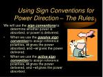 using sign conventions for power direction the rules