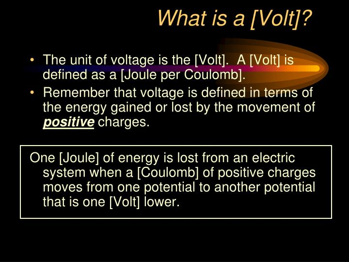 What is a [Volt]?