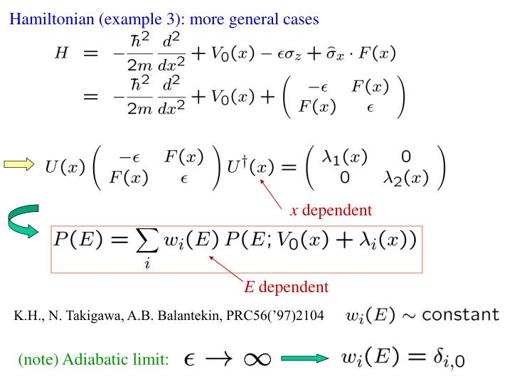 Hamiltonian (example 3): more general cases