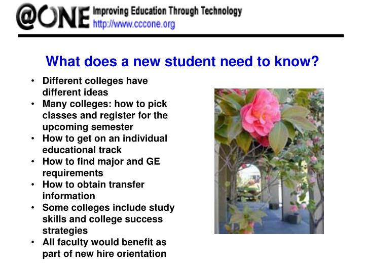 What does a new student need to know?