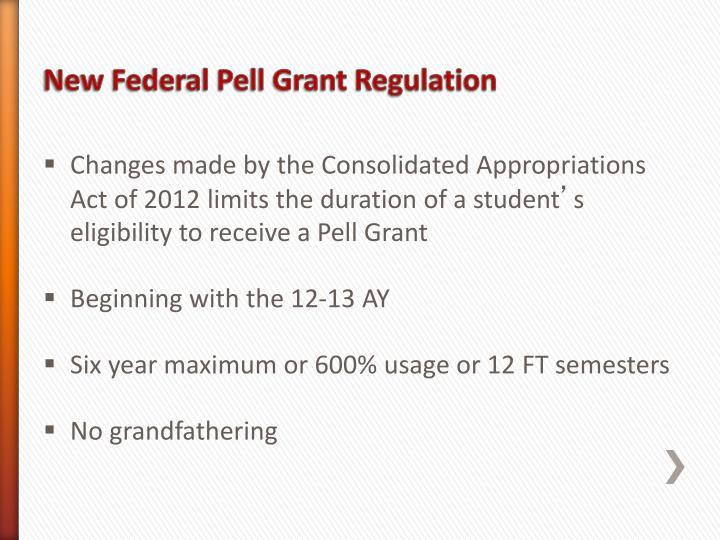 Changes made by the Consolidated Appropriations Act of 2012 limits the duration of a student